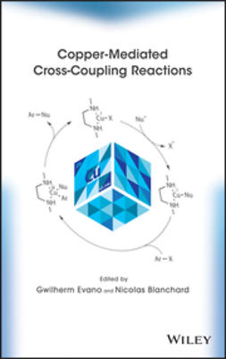 Evano, Gwilherm - Copper-Mediated Cross-Coupling Reactions, ebook