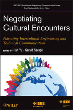 Yu, Han - Negotiating Cultural Encounters: Narrating Intercultural Engineering and Technical Communication, ebook