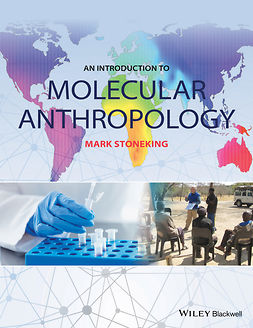 Stoneking, Mark - An Introduction to Molecular Anthropology, ebook