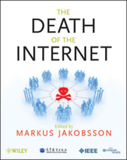 Jakobsson, Markus - The Death of the Internet, e-kirja