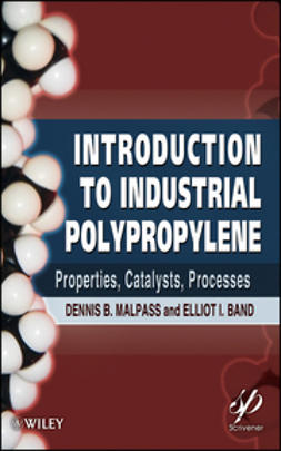 Band, Elliot - Introduction to Industrial Polypropylene: Properties, Catalysts Processes, e-kirja