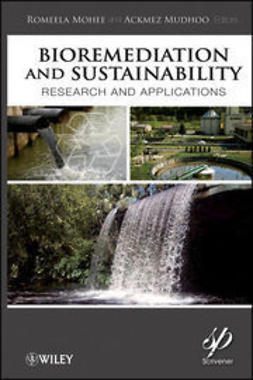 Mohee, Romeela - Bioremediation and Sustainability: Research and Applications, ebook