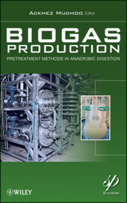 Mudhoo, Ackmez - Biogas Production: Pretreatment Methods in Anaerobic Digestion, e-kirja