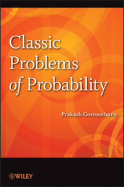 Gorroochurn, Prakash - Classic Problems of Probability, ebook