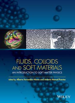 Fernandez-Nieves, Alberto - Fluids, Colloids and Soft Materials: An Introduction to Soft Matter Physics, ebook
