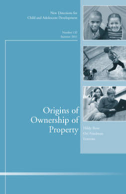 Ross, Hildy - Origins of Ownership of Property: New Directions for Child and Adolescent Development, ebook