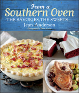 Anderson, Jean - From a Southern Oven: The Savories, The Sweets, e-kirja