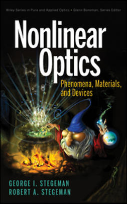 Stegeman, G. I. - Nonlinear Optics: Phenomena, Materials and Devices, e-bok