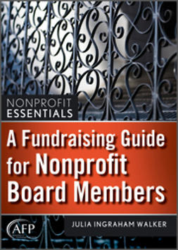Walker, Julia I. - A Fundraising Guide for Nonprofit Board Members, ebook