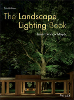 Moyer, Janet Lennox - The Landscape Lighting Book, e-kirja
