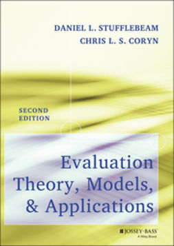 Coryn, Chris L. S. - Evaluation Theory, Models, and Applications, e-bok