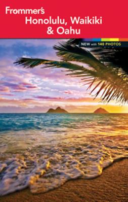 Foster, Jeanette - Frommer's Honolulu, Waikiki & Oahu, ebook