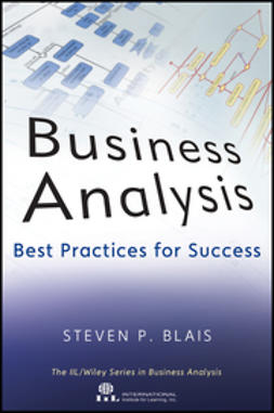 Blais, Steven P. - Business Analysis: Best Practices for Success, ebook