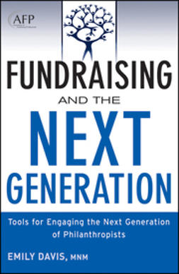 Davis, Emily - Fundraising and the Next Generation: Tools for Engaging the Next Generation of Philanthropists, e-bok