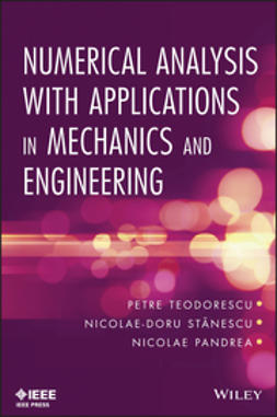 Teodorescu, Petre P. - Numerical Analysis with Applications in Mechanics and Engineering, ebook