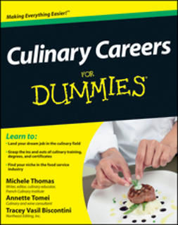 Thomas, Michele - Culinary Careers For Dummies, e-kirja