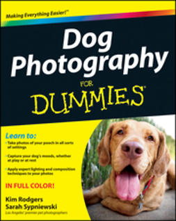 Sypniewski, Sarah - Dog Photography For Dummies, ebook