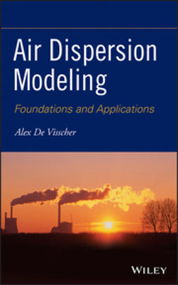 Visscher, Alex De - Air Dispersion Modeling: Foundations and Applications, ebook