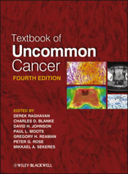 Raghavan, Derek - Textbook of Uncommon Cancer, e-kirja