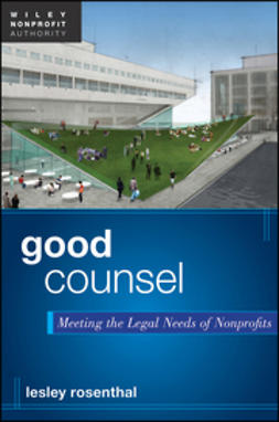Rosenthal, Lesley - Good Counsel: Meeting the Legal Needs of Nonprofits, ebook
