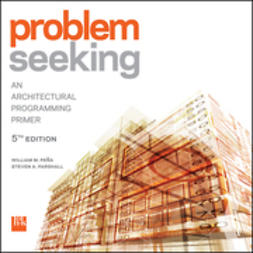 UNKNOWN - Problem Seeking: An Architectural Programming Primer, ebook