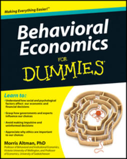 Altman, Morris - Behavioral Economics For Dummies, ebook