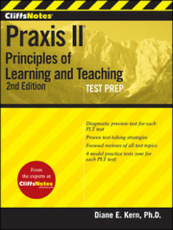 Kern, Diane E. - CliffsNotes Praxis II: Principles of Learning and Teaching, ebook