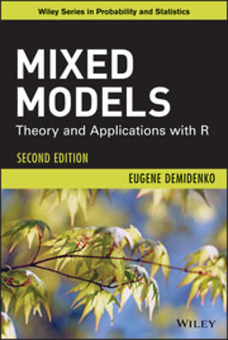 Demidenko, Eugene - Mixed Models: Theory and Applications with R, ebook