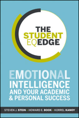 Book, Howard E. - The Student EQ Edge: Emotional Intelligence and Your Academic and Personal Success, e-kirja