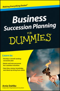Dahlke, Arnold - Business Succession Planning For Dummies, ebook