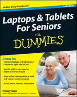 Muir, Nancy C. - Laptops and Tablets For Seniors For Dummies, ebook