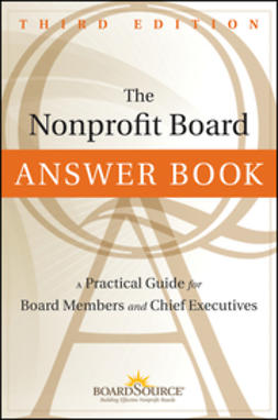 - The Nonprofit Board Answer Book: A Practical Guide for Board Members and Chief Executives, ebook