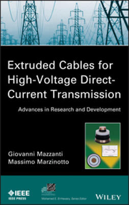 Mazzanti, Giovanni - Extruded Cables for High-Voltage Direct-Current Transmission: Advances in Research and Development, e-bok