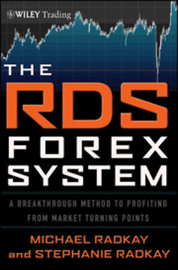 Radkay, Michael - The RDS Forex System: A Breakthrough Method To Profiting from Market Turning Points, ebook
