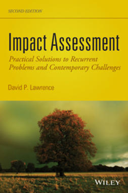 Lawrence, David P. - Impact Assessment: Practical Solutions to Recurrent Problems and Contemporary Challenges, e-bok