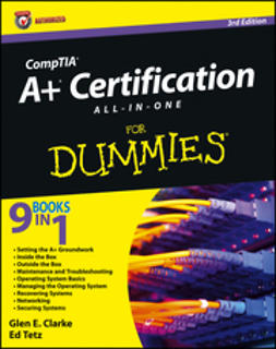 Clarke, Glen E. - CompTIA A+ Certification All-in-One For Dummies, ebook