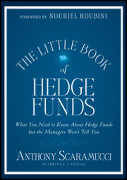 Scaramucci, Anthony - The Little Book of Hedge Funds, ebook