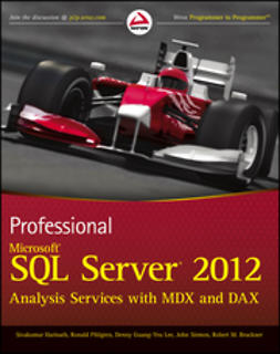 Harinath, Sivakumar - Professional Microsoft SQL Server 2012 Analysis Services with MDX and DAX, e-kirja