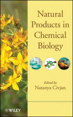 Civjan, Natanya - Natural Products in Chemical Biology, ebook