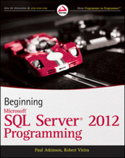Atkinson, Paul - Beginning Microsoft SQL Server 2012 Programming, e-kirja