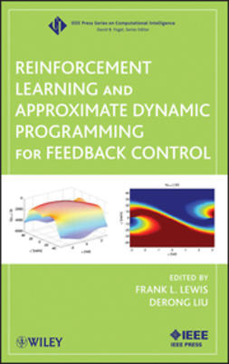 Lewis, Frank L. - Reinforcement Learning and Approximate Dynamic Programming for Feedback Control, e-kirja
