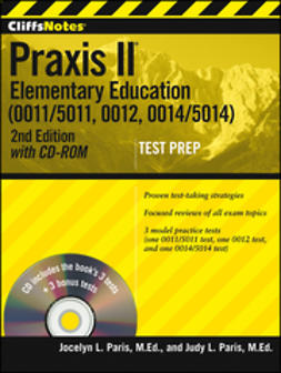 CliffsNotes Praxis II: Elementary Education (0011/5011, 0012, 0014/5014) with CD-ROM