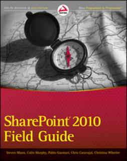 Mann, Steven - SharePoint 2010 Field Guide, ebook