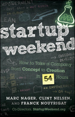 Nager, Marc - Startup Weekend: How to Take a Company From Concept to Creation in 54 Hours, ebook