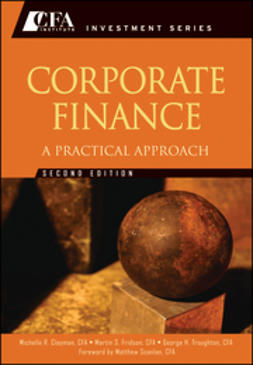 Clayman, Michelle R. - Corporate Finance: A Practical Approach, e-kirja