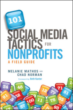 Kanter, Beth - 101 Social Media Tactics for Nonprofits: A Field Guide, ebook