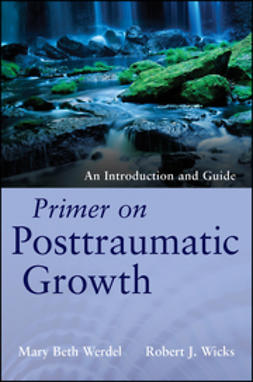 Werdel, Mary Beth - Primer on Posttraumatic Growth: An Introduction and Guide, ebook