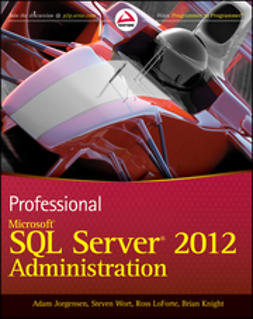 Jorgensen, Adam - Professional Microsoft SQL Server 2012 Administration, ebook