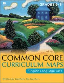 UNKNOWN - Common Core Curriculum Maps in English Language Arts: Grades 6-8, ebook