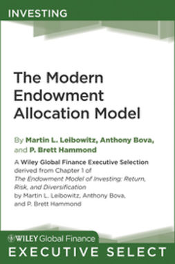 Leibowitz, Martin L. - The Modern Endowment Allocation Model, ebook